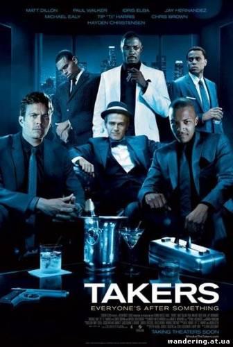 Мальчики-налётчики - Takers (2010)